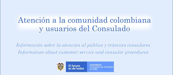 Atención a la comunidad colombiana y a los usuarios del Consulado de Colombia en Nueva Delhi