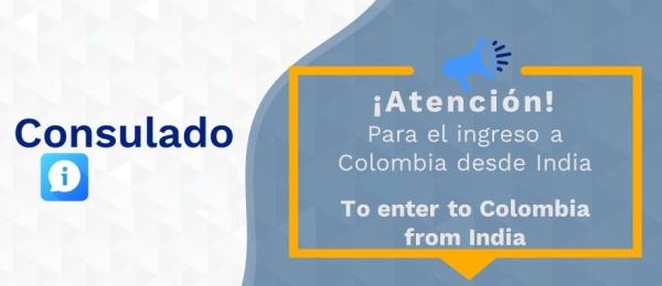 Atención: para el ingreso a Colombia