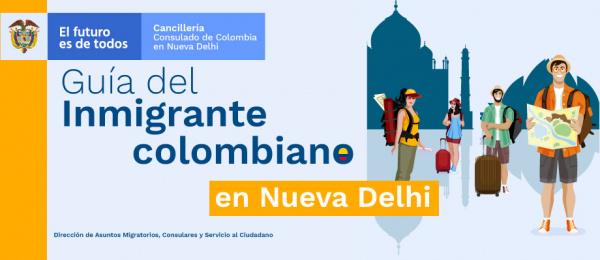 Guía del inmigrante colombiano en Nueva Delhi en 2021