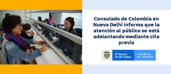 Consulado de Colombia en Nueva Delhi informa que la atención al público se está adelantando mediante cita