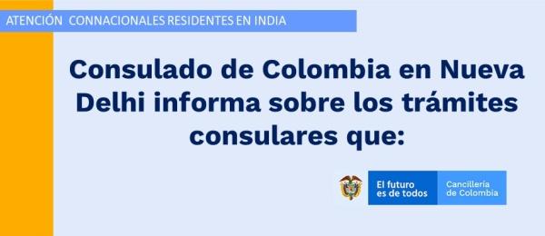Consulado de Colombia en Nueva Delhi informa sobre los trámites consulares