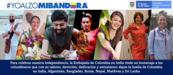 Para celebrar el grito de nuestra independencia la Embajada de Colombia en India rinde un homenaje a los colombianos